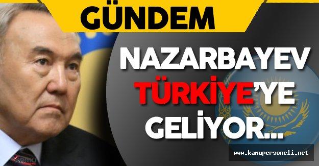 Kazakistan Cumhurbaşkanı Nursultan Nazarbayev Türkiye'ye Geliyor