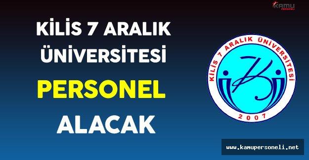 Kilis 7 Aralık Üniversitesi Personel Alımı Yapıyor