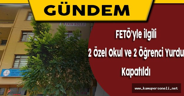 Kırklareli'nde FETÖ/PDY ile Bağlantılı 2 Öğrenci Yurdu ve 2 Özel Okul Kapatıldı