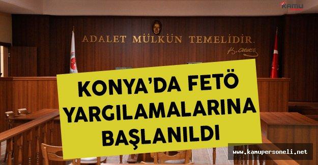 Konya'da FETÖ yapılanmasına yönelik yargılamalar başladı