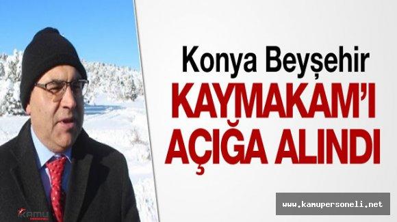 Konya'nın Beyşehir İlçe Kaymakamı Görevden Uzaklaştırıldı