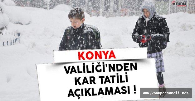 Konya Valiliği'nden Son Dakika Kar Tatili Açıklaması !
