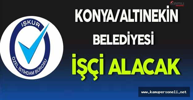 Konya/Altınekin Belediyesi İşçi Alım İlanı