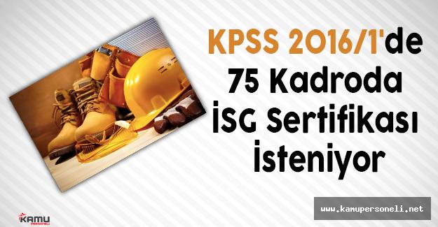 KPSS 2016/1'de 75 Kadroda İSG Sertifikası İsteniyor