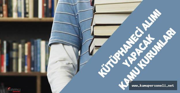 KPSS 2016/1 ile Kütüphaneci Alımı Yapacak Kamu Kurum ve Kuruluşları