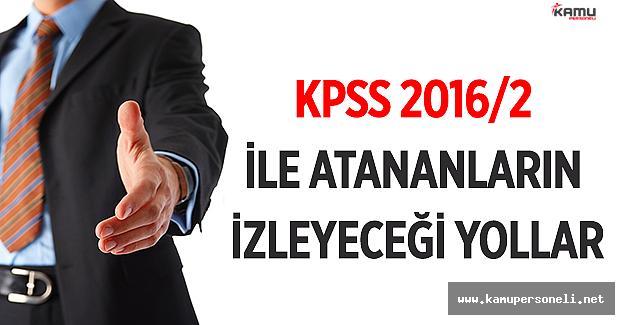 KPSS 2016/2 ile atanan kamu personelinin izlemesi gereken yollar