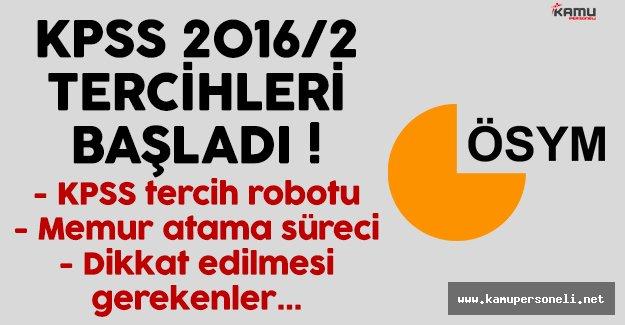 KPSS 2016/2 tercihleri başladı (KPSS tercih robotu ve memur atama süreci)