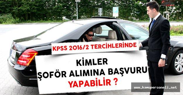 KPSS 2016/2 Tercihlerinde Kimler Şoför Alımına Başvuru Yapabilir ?