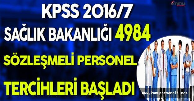 KPSS 2016/7 Sağlık Bakanlığı 4984 Personel Alımı Tercihleri Başladı
