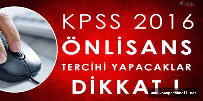 KPSS 2016/Önlisans Tercih Yapacak Adayların Dikkatine (Rehberlik ve Bilgi Paylaşımı)