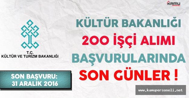 Kültür ve Turizm Bakanlığı 200 İşçi Alımı Başvurularında Son Günler