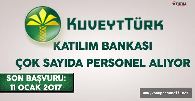 Kuveyt Türk Katılım Bankası En Az Önlisans Mezunu Çok Sayıda Personel Alıyor