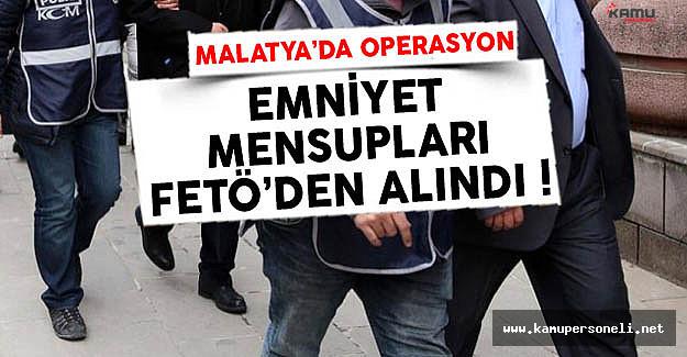 Malatya'da FETÖ Operasyonu Emniyet Mensupları Tutuklandı