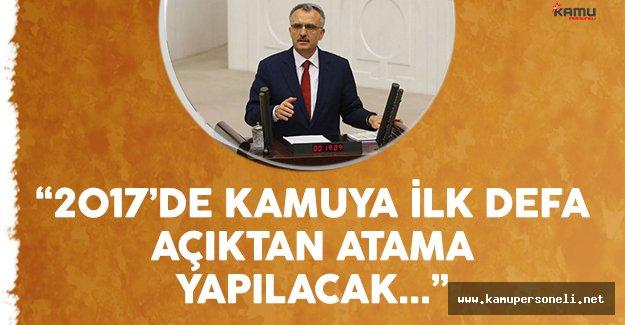 Maliye Bakanı Ağbal: '2017'de kamuya ilk defa açıktan atama yapılacak'