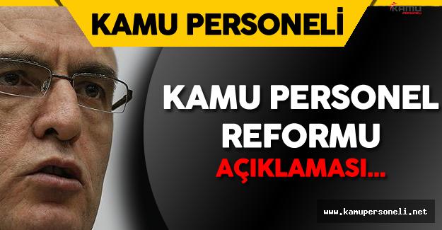 """Maliye Bakanı :""""Kamu Personel Reformu Yakın Zamanda Gündemimizde Olacak"""""""