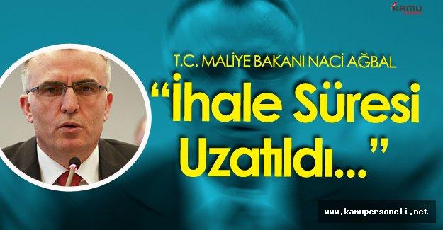 """Maliye Bakanı : """"Milli Piyango İhalesinde Süre Uzatıldı"""""""