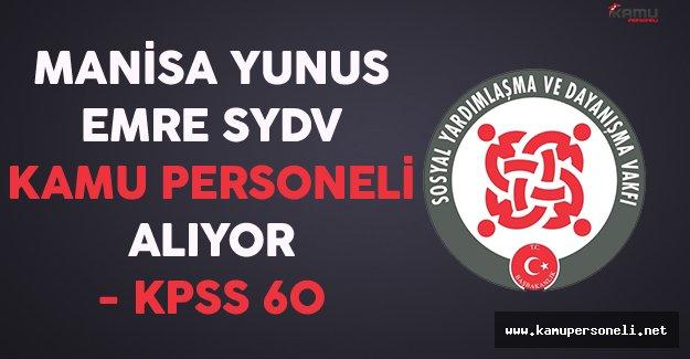 Manisa Yunus Emre SYDV Kamu Personeli Alıyor