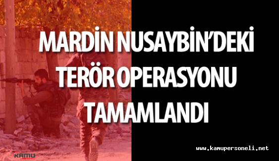 Mardin Nusaybin'deki Terör Operasyonu 82. Gününde Tamamlandı !