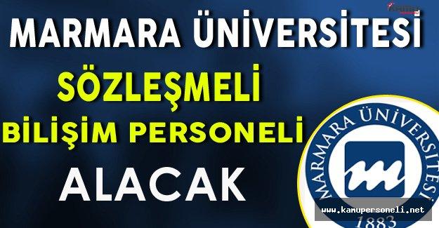 Marmara Üniversitesi Sözleşmeli Bilişim Personeli Alacak