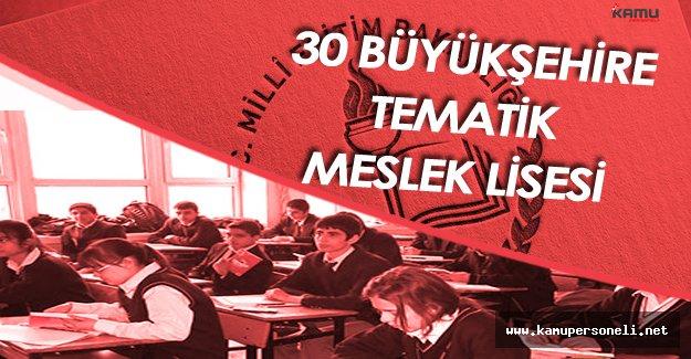 MEB 30 Büyükşehire Tematik Meslek Lisesi Açacak