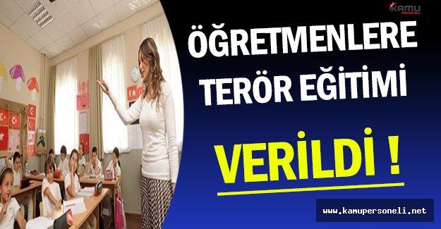 MEB Bünyesindeki 400 Yeni Öğretmene Terör Eğitimi !