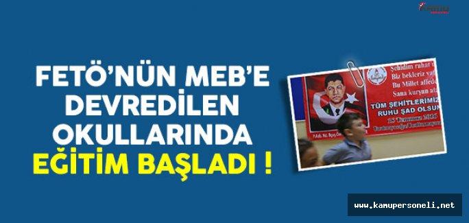 MEB'e Devredilen FETÖ Okullarında Eğitim Başladı !