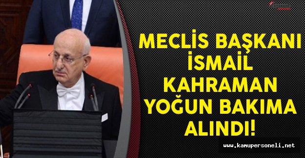 Meclis Başkanı İsmail Kahraman'ın Sağlık Durumuna İlişkin Yazılı Açıklama Geldi