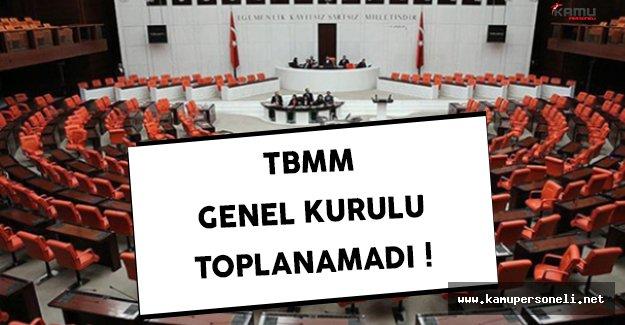 Meclis Genel Kurulu Toplanamadı