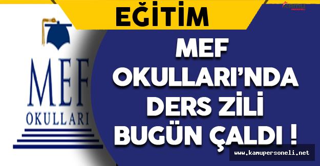 MEF Okulları'nda Ders Zili Bugün Çaldı