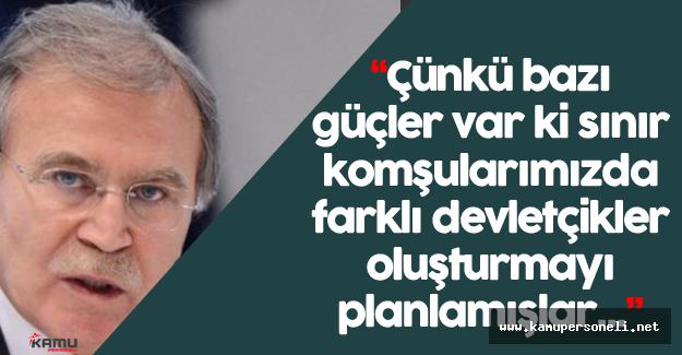"""Mehmet Ali Şahin:""""Türkiye artık yeni bir takım politikalar geliştirmeye karar verdi"""""""