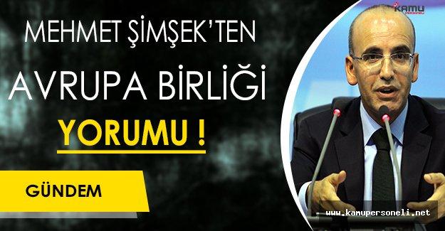 Mehmet Şimşek'ten AB Hakkında Önemli Açıklama