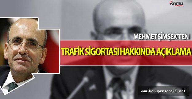 Mehmet Şimşek'ten Trafik Sigortası Hakkında Önemli Açıklama