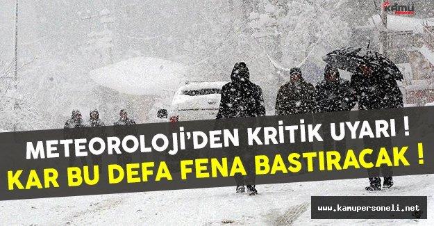 Meteoroloji'den yoğun kar yağışı uyarısı yapıldı
