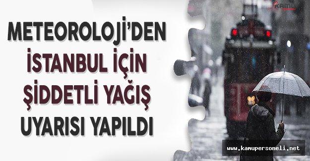 Meteoroloji Genel Müdürlüğünden İstanbul İçin Şiddetli Yağış Uyarısı Yapıldı