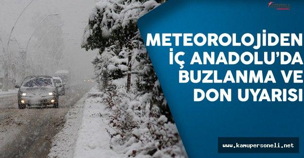 Meteorolojiden İç Anadolu'da Buzlanma Ve Don Uyarısı
