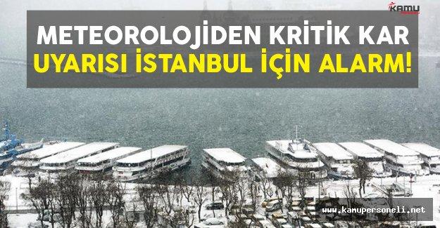 Meteorolojiden Kritik Kar Uyarısı İstanbul İçin Alarm
