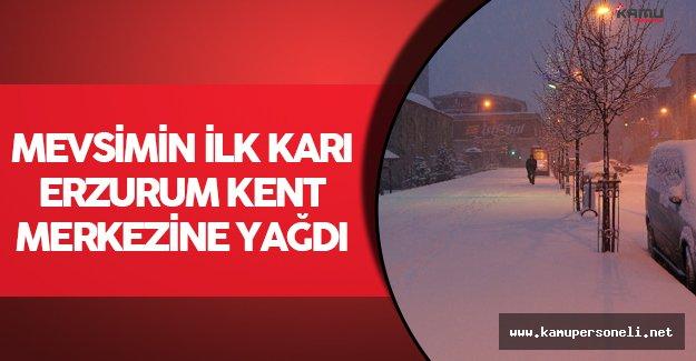 Erzurum Kent Merkezine Mevsimin İlk Karı Yağdı