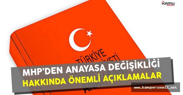 MHP'den Anayasa Değişikliği Hakkında Önemli Açıklamalar