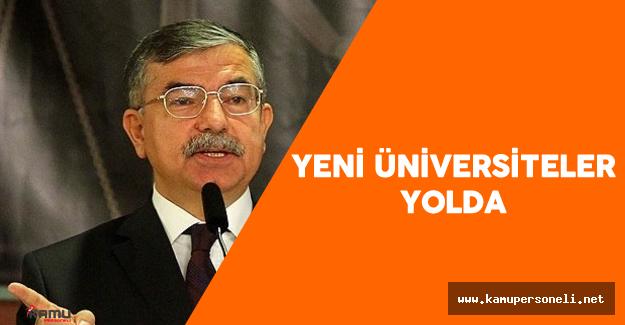 """Milli Eğitim Bakanı İsmet Yılmaz : """"Bir Çok İlde Üniversite Kurulması..."""""""