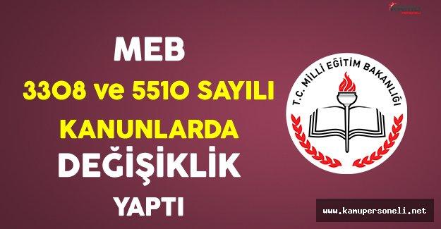 Milli Eğitim Bakanlığı, 3308 ve 5510 Sayılı Kanunlarda Değişiklik Yaptı
