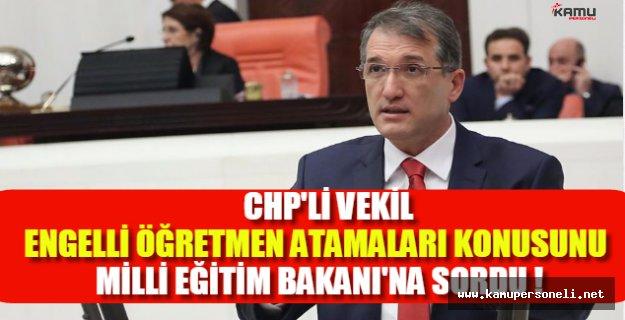 """Milli Eğitim Bakanlığına """"Engelli Öğretmen Atamaları"""" Soruldu"""