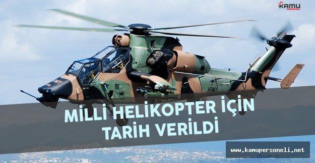 Milli Helikopter İçin Tarih Verildi