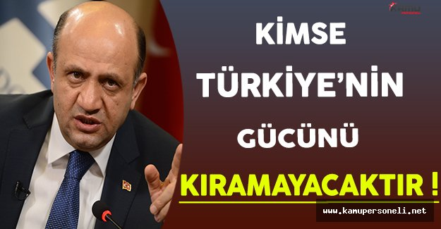 Milli Savunma Bakanı Işık: Kimse Türkiye'nin Gücünü Kıramayacaktır