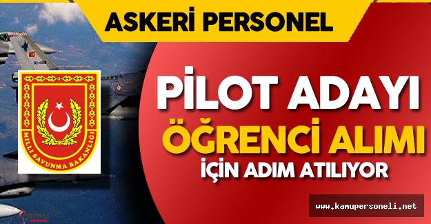 Milli Savunma Bakanlığı'na 671 Sayılı KHK ile Pilot Adayı Öğrenci Alımı Yapılacak