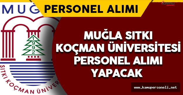 Muğla Sıtkı Koçman Üniversitesi Personel Alımı Yapacak