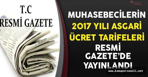 Muhasebecilerin 2017 Yılı Asgari Ücret Tarifeleri Resmi Gazete'de Yayınlandı