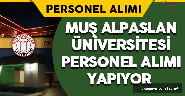 Muş Alpaslan Üniversitesi Personel Alımı Yapıyor