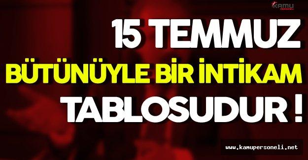 Mustafa Şentop: 15 Temmuz Bütünüyle Bir İntikam Tablosudur