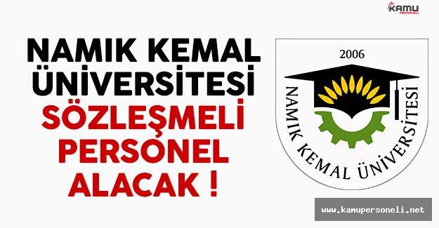 Namık Kemal Üniversitesi (NKÜ) sözleşmeli personel alımı ilanı yayımlandı