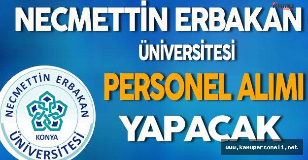 Necmettin Erbakan Üniversitesi Personel Alımı Yapacak